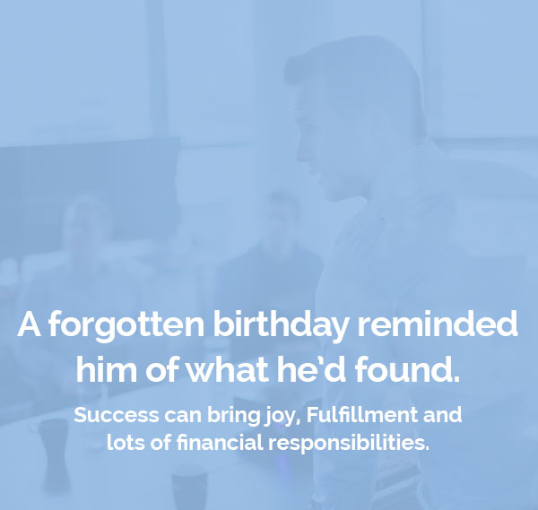 A forgotten birthday reminded him of what he'd found.
